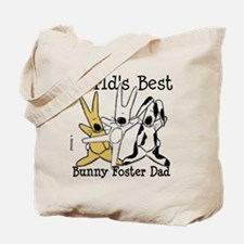 World's Best Bunny, Rabbit Foster Dad Tote Bag