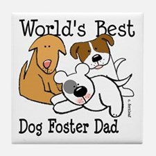 World's Best Dog Foster Dad Tile Coaster