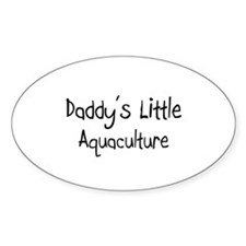 Daddy's Little Aquaculture Oval Decal