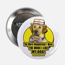 The More I Meet Republicans Button