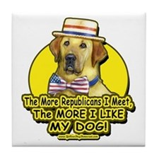 The More I Meet Republicans Tile Coaster