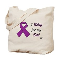 Relay for my Dad Tote Bag