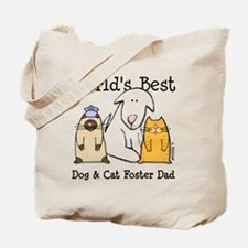 World's Best Dog, Cat Foster Dad Tote Bag