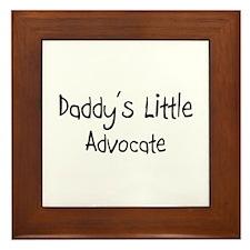 Daddy's Little Advocate Framed Tile