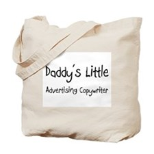 Daddy's Little Advertising Copywriter Tote Bag