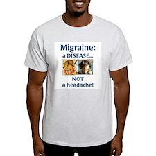 """""""Migraine: a Disease..."""" T-Shirt"""