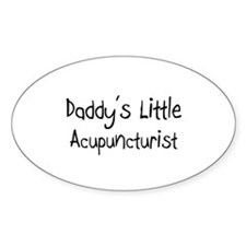 Daddy's Little Acupuncturist Oval Decal