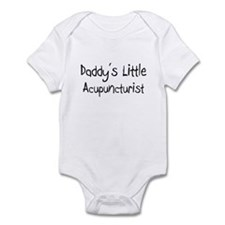 Daddy's Little Acupuncturist Infant Bodysuit