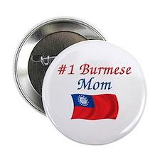 """#1 Burmese Mom 2.25"""" Button"""