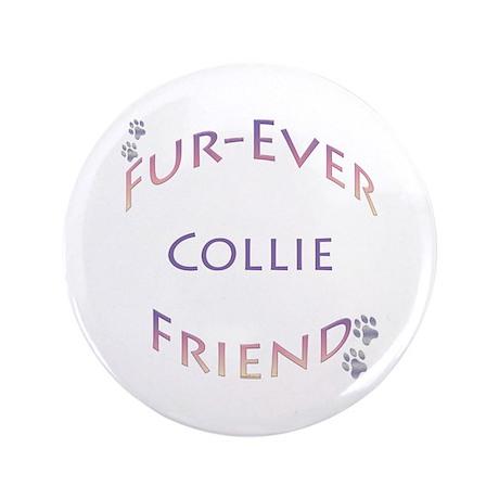 """Collie Furever 3.5"""" Button"""
