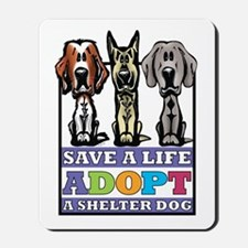 Adopt a Shelter Dog Mousepad