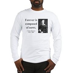Emily Dickinson 3 Long Sleeve T-Shirt