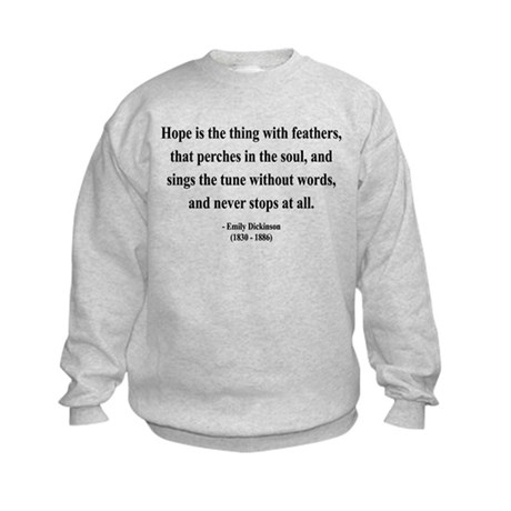 Emily Dickinson 1 Kids Sweatshirt