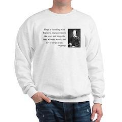 Emily Dickinson 1 Sweatshirt