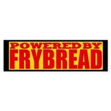 Powered By Frybread Bumper Car Sticker