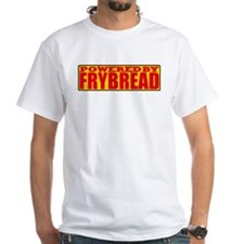 Powered By Frybread Shirt