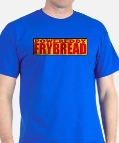 Powered By Frybread T-Shirt