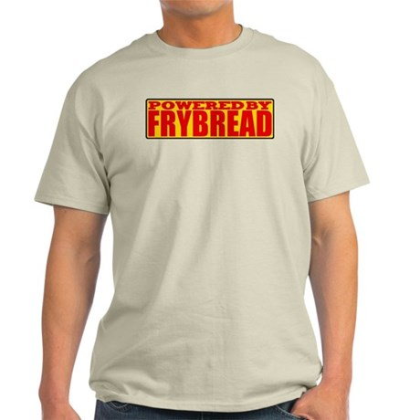 Powered By Frybread Light T-Shirt