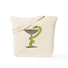 Drink Your Medicine Tote Bag