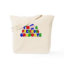 I'm A Pre-School Graduate Tote Bag