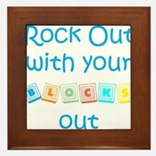 Rock Out With Your Blocks Out Framed Tile