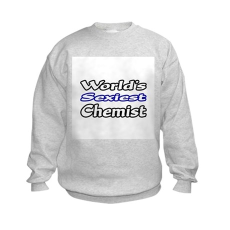 """World's Sexiest Chemist"" Kids Sweatshirt"