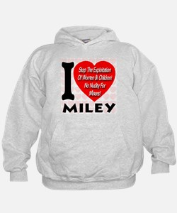 I Love Miley Stop Exploiting Hoodie