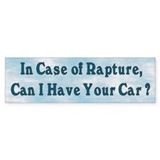 In Case of Rapture Bumper Bumper Sticker