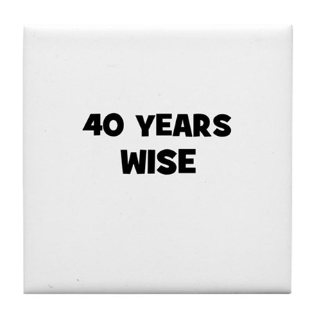 40 Years Wise Tile Coaster