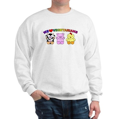 We Love Vegetarians Sweatshirt