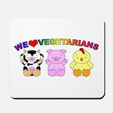 We Love Vegetarians Mousepad