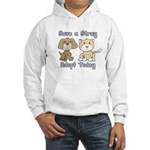 Save a Stray - Adopt Today Hooded Sweatshirt