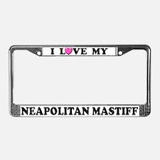 I Love My Neapolitan Mastiff License Plate Frame