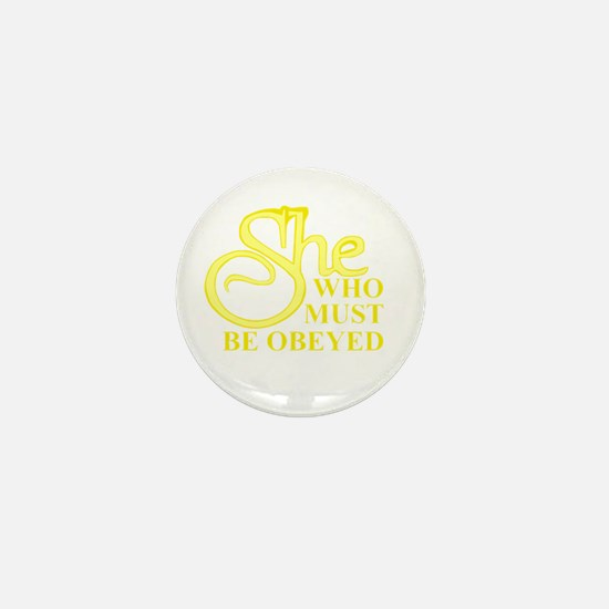She Who Must Be Obeyed logo Mini Button