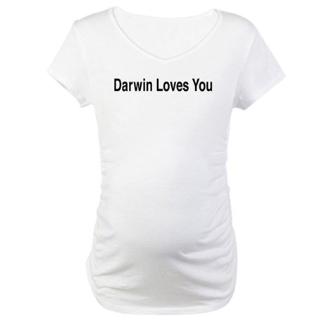 Darwin Loves You Maternity T-Shirt