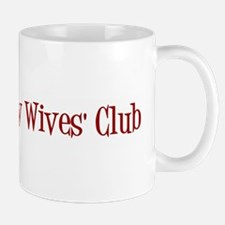 First and Only Wives' Club Mug