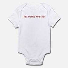 First and Only Wives' Club Infant Bodysuit