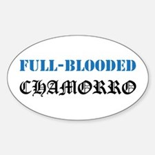 Full-Blooded Chamorro Oval Decal