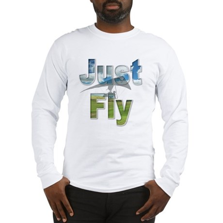 Just Fly Long Sleeve T-Shirt