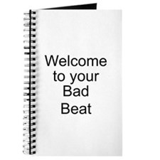 Welcome Bad Beat Journal