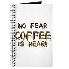 No Fear Coffee Is Near! Journal
