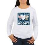 Give Love to Get Love Women's Long Sleeve T-Shirt