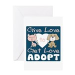 Give Love to Get Love Greeting Card