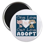 Give Love to Get Love Magnet