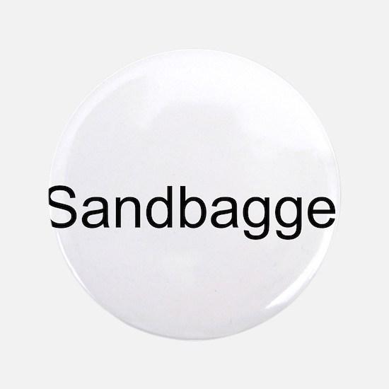 """Sandbagger 3.5"""" Button"""