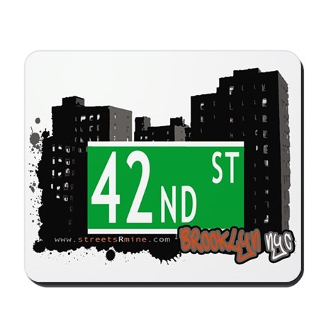 42nd STREET, BROOKLYN, NYC Mousepad