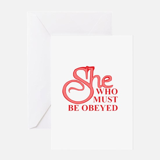 She Who Must Be Obeyed design Greeting Cards