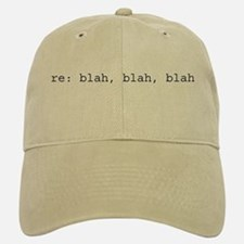 re: blah, blah, blah Cap