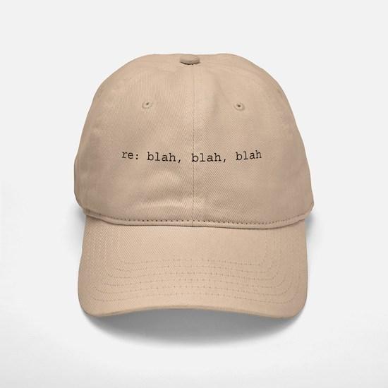 re: blah, blah, blah Cap