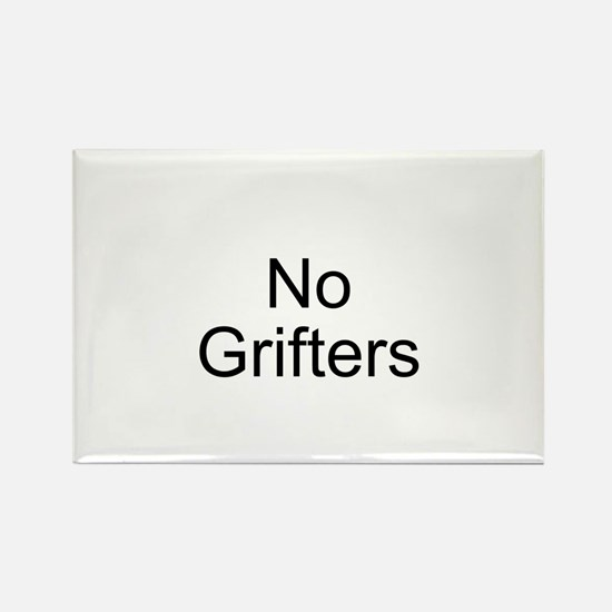 No Grifters Rectangle Magnet